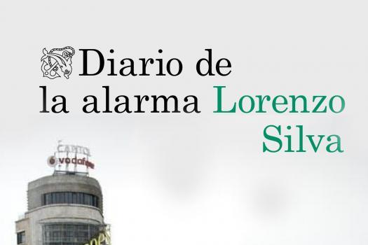 Lorenzo Silva - El diario de la alarma