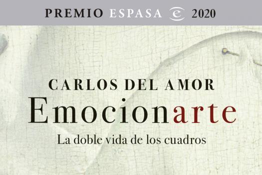 Carlos del Amor - Emocionarte, la doble vida de los cuadros