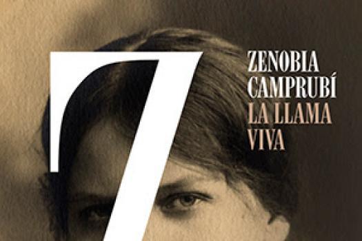 Zenobia Camprubí - La llama viva