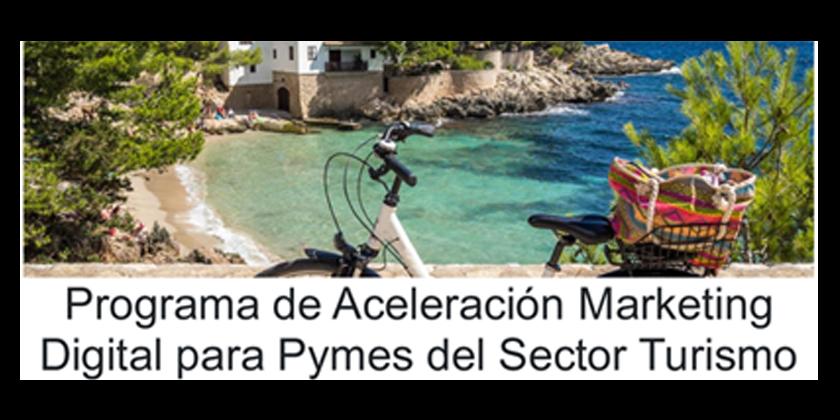 Programa de Aceleración Marketing Digital para Pymes del Sector Turimo