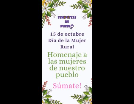 La asociación de Femenistas de Pueblo quieren rendir una homenaje a las mujeres coincidiendo con el Día de la Mujer Rural