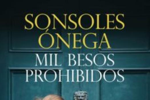 Sonsoles Ónega- Mil besos prohibidos