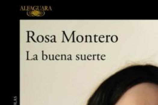 Rosa Montero- La buena suerte