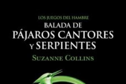 Suzzane Collins- Balada de pájaros cantores y serpientes