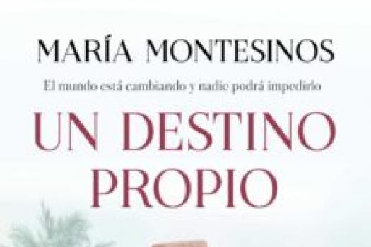 María Montesinos- Un destino propio