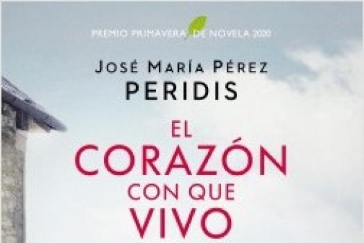 José Mª Pérez Peridis- El corazón con que vivo