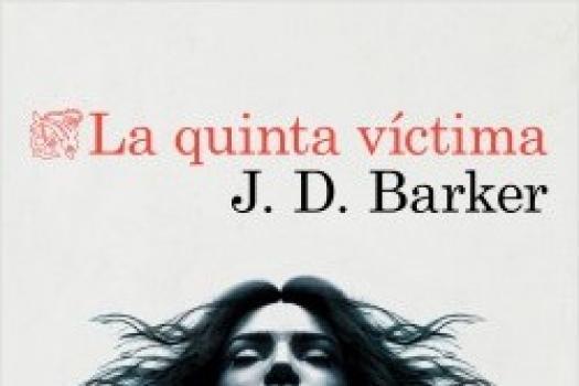 J.D. Barker- La quinta víctima