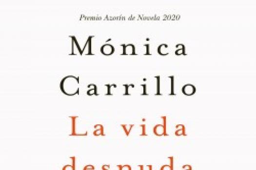 Mónica Carrillo- La vida desnuda
