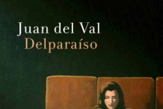 JUAN DEL VAL - Delparaíso