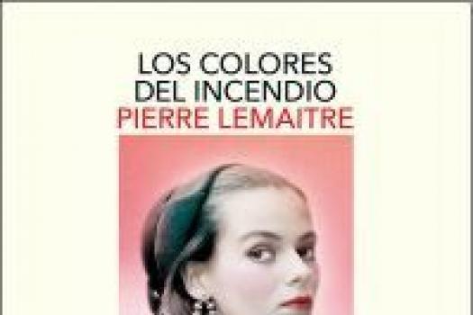 PIERRE LEMAITRE - Los colores del incendio