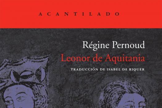 RÉGINE PERNOUD - Leonor de Aquitania