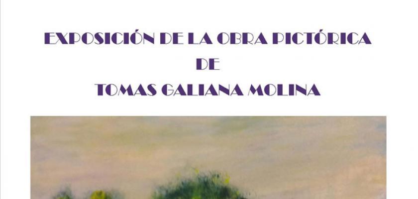 Exposición de la Obra Prictórica de Tomas Galiana Molina