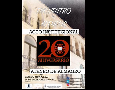 Acto XX Aniversario del Ateneo de Almagro