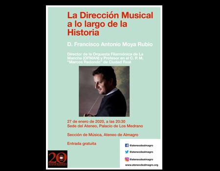 La dirección musical a lo largo de la Historia. Conferencia del Ateneo