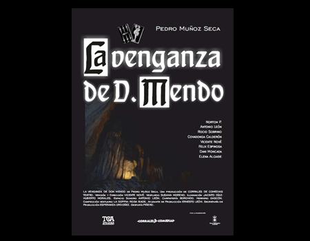 Teatro Clásico en el Corral de Comedias. La veganza de Don Mendo.