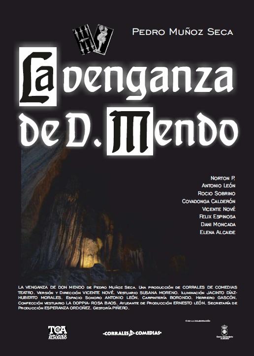 Teatro Clásico en el Corral de Comedias - La Venganza de D. Mendo