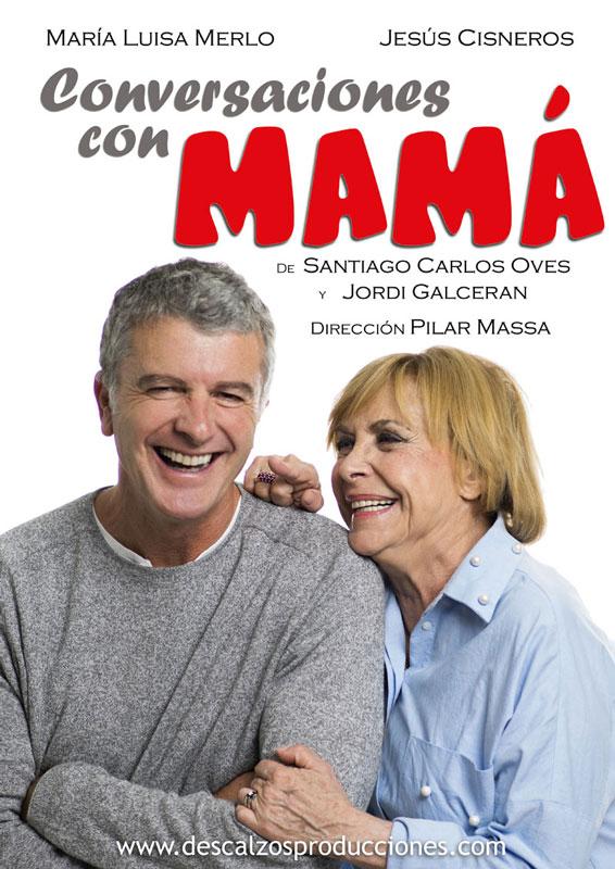 Conversaciones con mamá - XIX Festival Iberoamericano de Teatro Contemporáneo