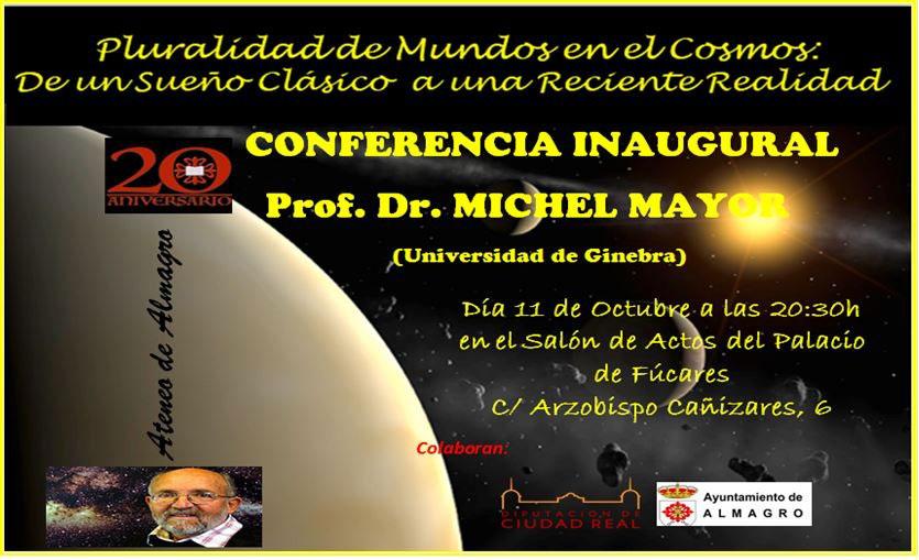 El recién nombrado Premio Nobel de Física, Michel Mayor, inaugurará el nuevo curso del Ateneo