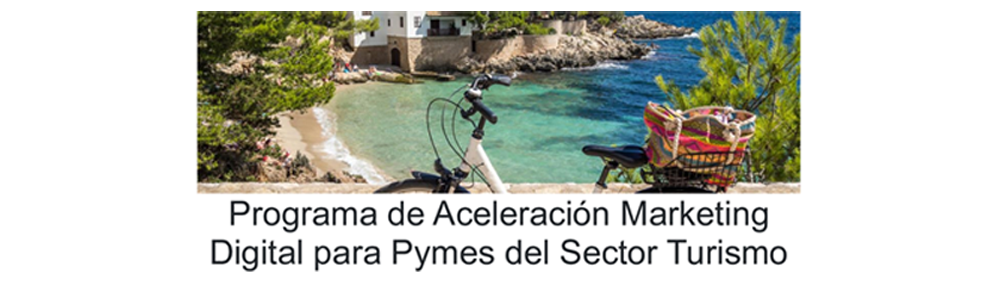 Programa de Aceleración Marketing Digital para Pymes del Sector Turimo