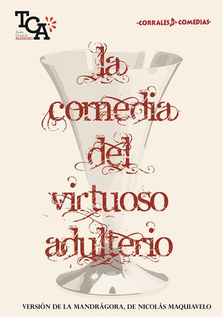 Teatro Clásico en el Corral de Comedias. La Comedia del virtuoso adulterio.