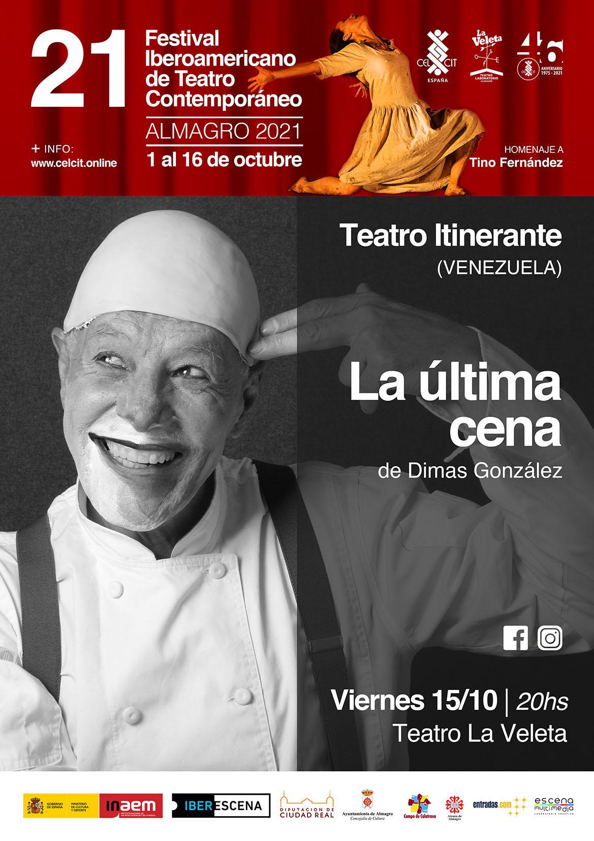 21 Festival Iberoamericano de Teatro Contemporáneo. La última cena (Venezuela)