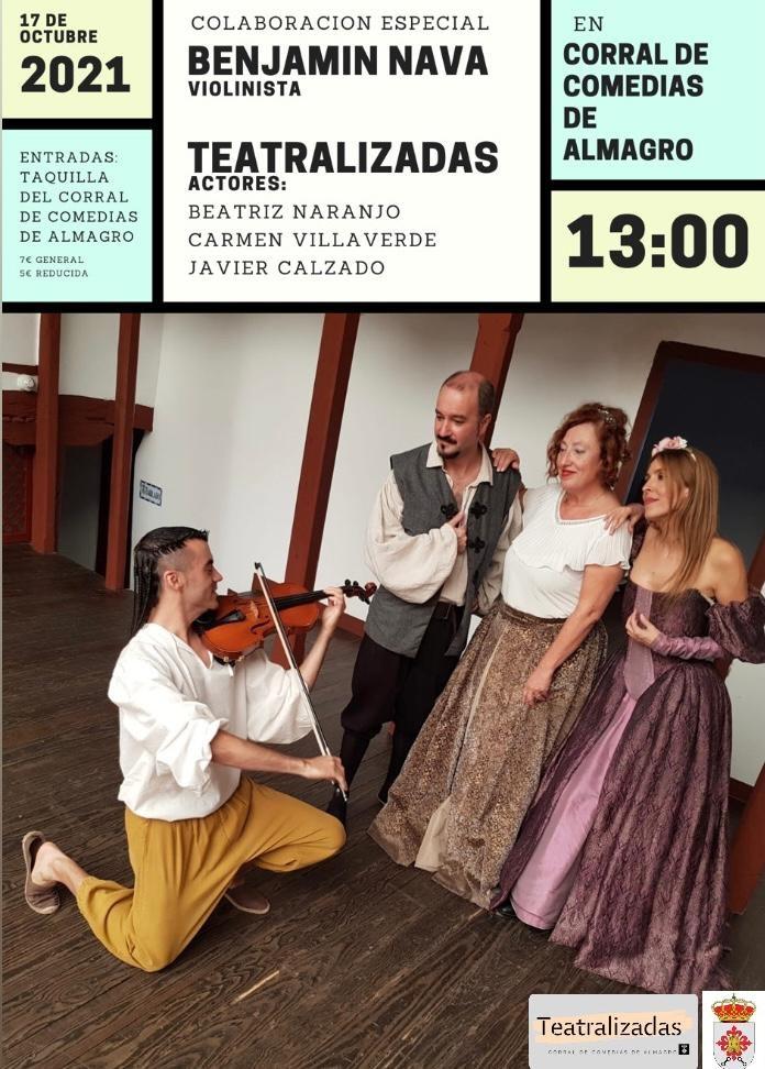 Visita teatralizada al Corral de Comedias con la participación del violinista Benjamín Nava